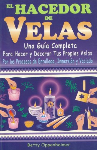 El Hacedor de Velas/ The Maker of Candles