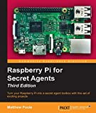 Raspberry Pi for Secret Agents - Third Edition