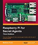 Raspberry Pi for Secret Agents - Thir...