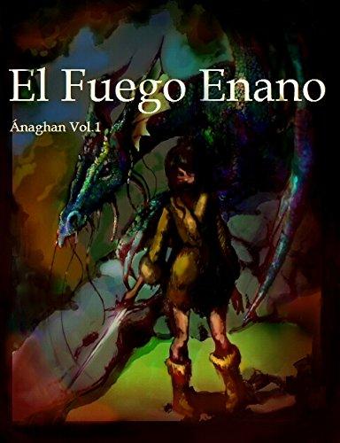 El Fuego Enano (Ánaghan nº 1) por Fátima Sánchez de la Cruz