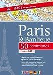 Paris & Banlieue 50 Communes - Plan d...