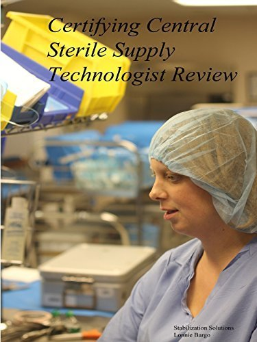 Certifying Central Sterile Supply Technologist Review by Bargo, Lonnie (2014) Paperback