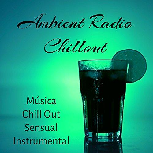 ut - Música Chill Out Sensual Instrumental para Noite Romântica Festa Techno com Sons Eletrônicos Lounge ()