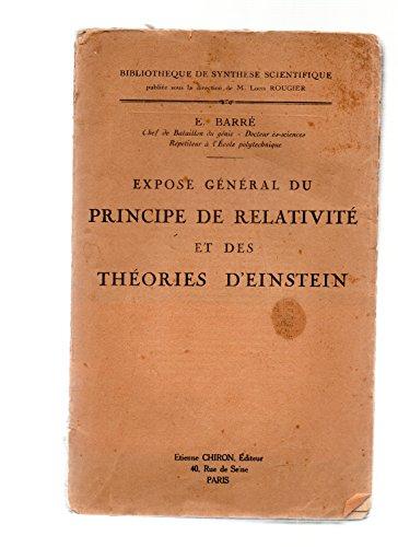 Exposé général du principe de relativité et des théories d'Einstein