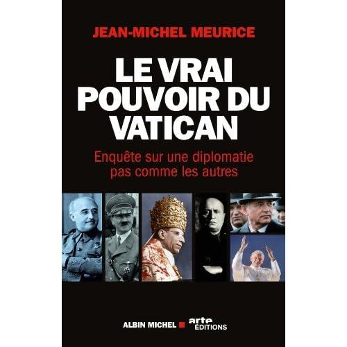 Le Vrai pouvoir du Vatican : Enquête sur une diplomatie pas comme les autres