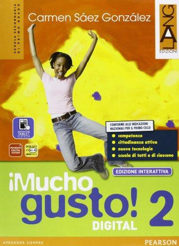 Mucho gusto digital. Ediz. interattiva. Per la Scuola media. Con e-book. Con espansione online: 2