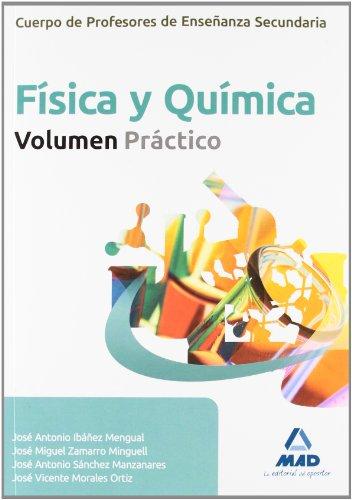 Fisica Y Quimica - Vol. Practico (Profesores Eso - Fp 2012) por Jose Antonio Ibañez Mengual