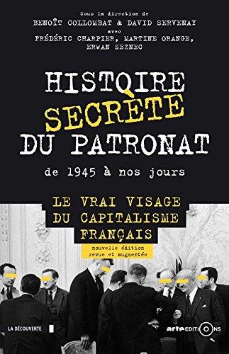 Histoire secrète du patronat de 1945 à...