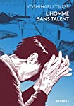 L'homme sans talent Edition simple One-shot