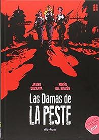 Las damas de la peste par Javier Navarro Costa