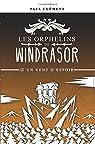Les orphelins de Windrasor, tome 5 : Un vent d'espoir par Clément (II)