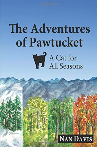 The Adventures of Pawtucket: A Cat for All Seasons -