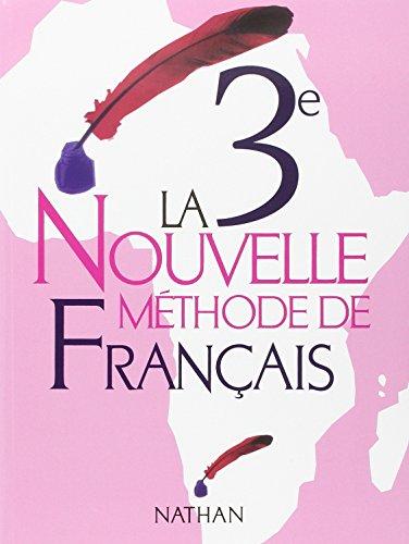La nouvelle méthode de Français, 3ème