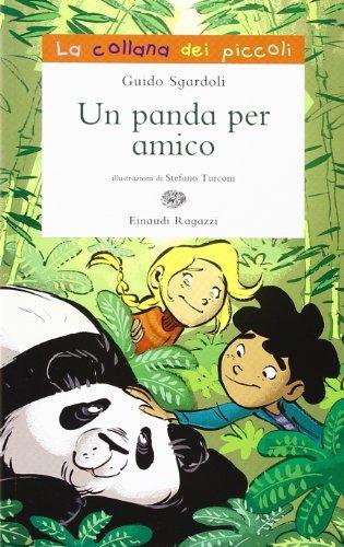 Un panda per amico. Ediz. illustrata