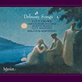 Debussy : Mélodies, vol. 4. Crowe, Maltman, France, Wakeford, Martineau.