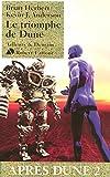 Le Triomphe de Dune - Après Dune T.2 (02)