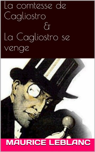 La comtesse de Cagliostro & La Cagliostro se venge