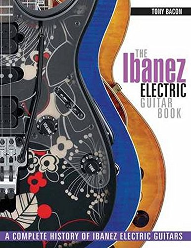 Used, The Ibanez Electric Guitar Book: A Complete History for sale  Delivered anywhere in UK