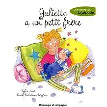 Juliette a un petit frère - Une histoire sur la jalousie