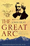 The Great Arc: The Dramatic Tale of How India was Mapped and Everest was Named (Text Only)