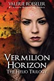 Vermilion Horizon (The Helio Trilogy Book 3)
