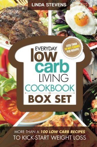 Low Carb Living Cookbook Box Set: Low Carb Recipes for Breakfast, Lunch, Dinner, Snacks, Desserts And Slow Cooker by Linda Stevens (2015-03-21)