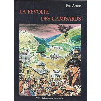 La révolte des Camisards : 1702 - 1710