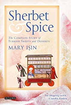Sherbet and Spice by [Isin, Mary]