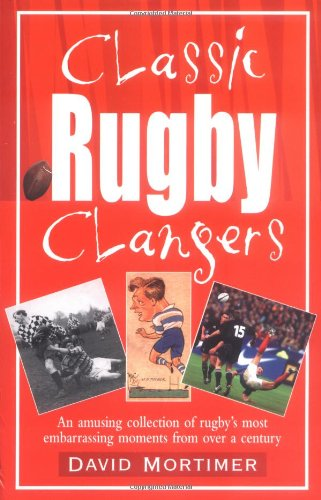 Classic Rugby Clangers (Classic Clangers) por David Mortimer