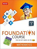 Mathematics Foundation Course For NTSE/NVS/KVPY/BOARDS/JEE/IMO/PETs - Class 7(Old Edition)