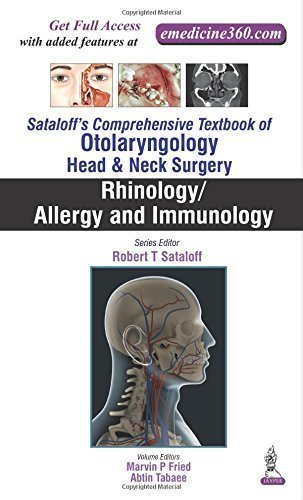 Rhinology / Allergy and Immunology (Sataloff's Comprehensive Textbook of Otolaryngology: Head and Neck Surgery)