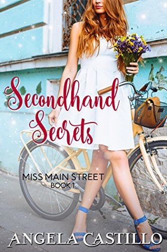 Secondhand Secrets (Miss Main Street Book 1)