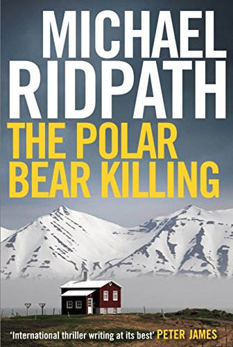 The Polar Bear Killing: An atmospheric novella set in the remote north of Iceland, from the author of the chilling Fire & Ice crime series and featuring ... (A Magnus Iceland Mystery) (English Edition) por Michael Ridpath