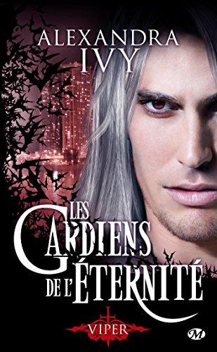 Les Gardiens de l'éternité, Tome 2: Viper par Alexandra Ivy