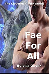 Fae For All (The Cloverleah Pack) (Volume 6) by Lisa Oliver (2015-05-16)