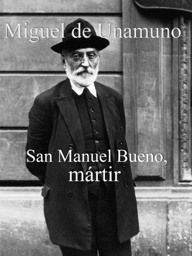 San Manuel Bueno, mártir (Spanish Edition)