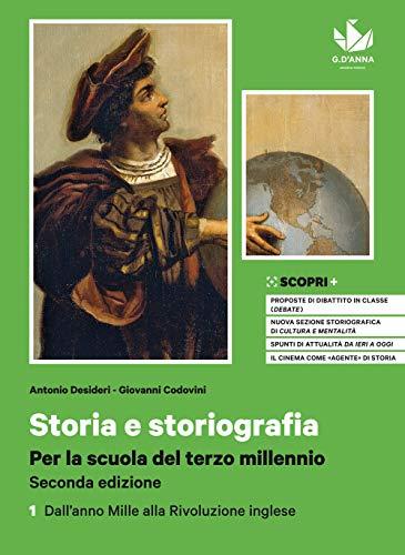 Storia e storiografia. Per la scuola del terzo
