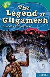 Oxford Reading Tree: Level 16: TreeTops Myths and Legends: The Legend of Gilgamesh by Geraldine McCaughrean (2010-01-21)