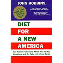 Diet for a New America by John Robbins (1987-11-03)