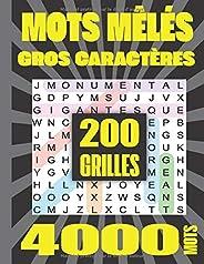 Mots Mêlés: Adultes Gros Caractères 200 Grilles 4000 Mots Avec Solutions Grand Format A4. Idée Cadeau. Fabriqué en France.