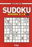 Sudoku vol.2: niveaux 3 à 6 - 270 grilles