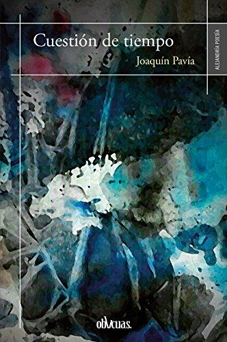 Cuestión de tiempo por Joaquín Pavía