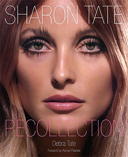 Sharon Tate: Recollection por Roman Polanski