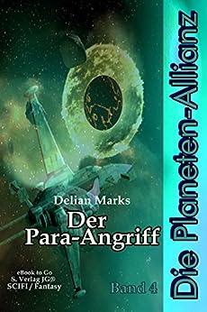 Der Para-Angriff (Die Planeten-Allianz 4)