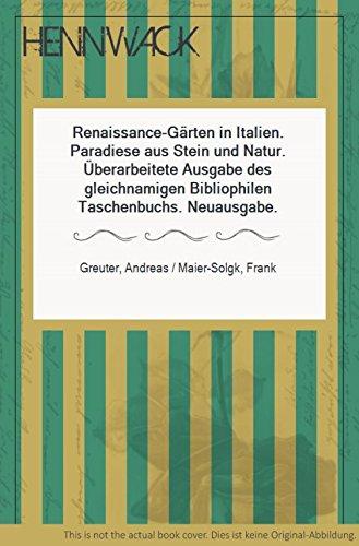 Renaissance Gärten in Italien: Paradiese aus Stein & Natur