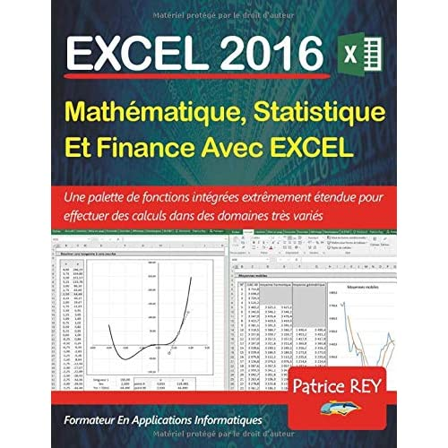 Mathematique, Statistique et Finance avec Excel 2016