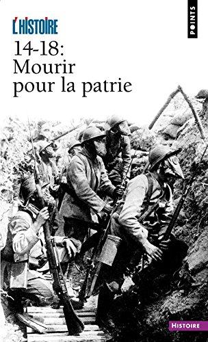 14-18 : Mourir pour la patrie par Revue histoire