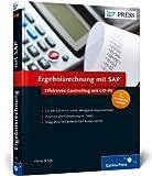 Ergebnisrechnung mit SAP: Effektives Controlling mit CO-PA (SAP PRESS)