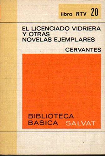 EL LICENCIADO VIDRIERA Y OTRAS NOVELAS EJEMPLARES. Edic. Inmaculada Ferrer.