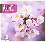 Frühlingsträume-Dreams of Spring